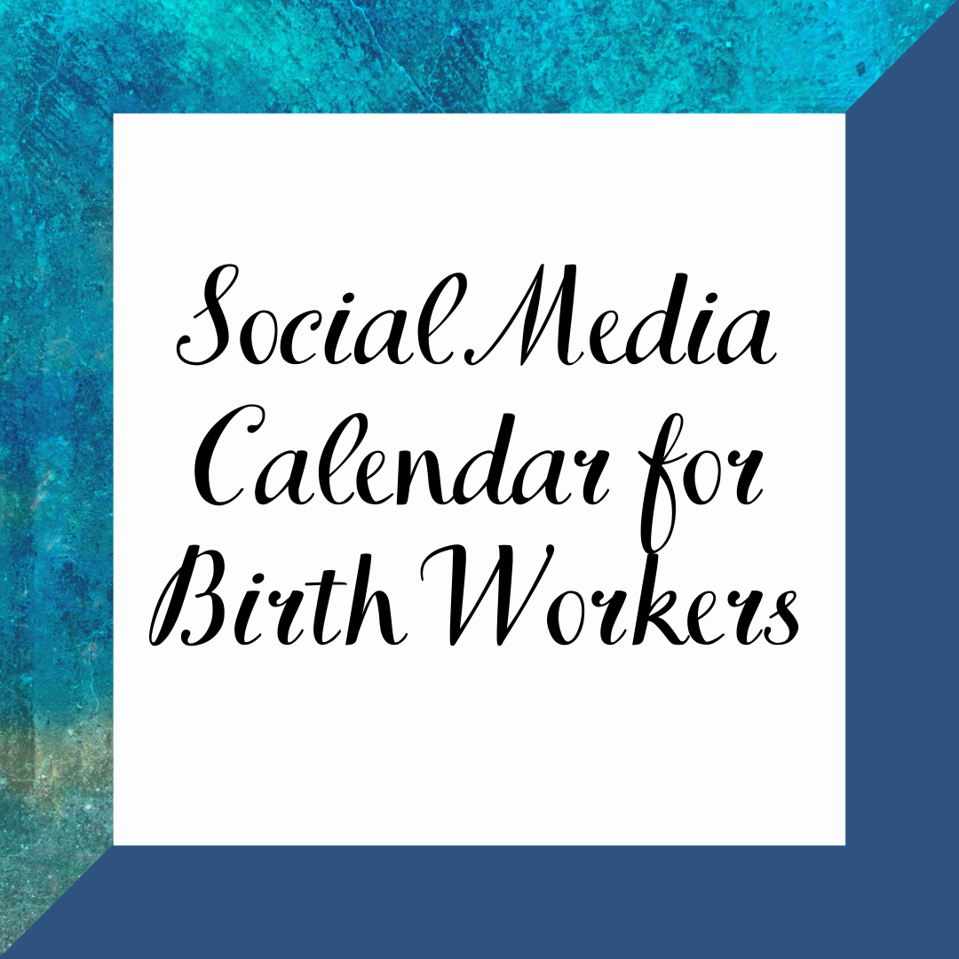 2021 Social Media Content Calendar for Birth Workers